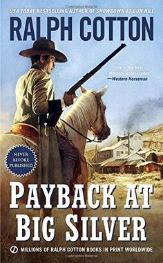 Payback at Big Silver (Ralph Cotton Western Series) by Ra... https://www.amazon.com/dp/0451471598/ref=cm_sw_r_pi_dp_x_KxiTxb7EH7X5D