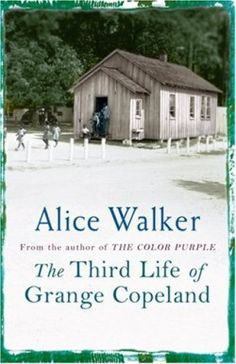 """Read """"The Third Life of Grange Copeland"""" by Alice Walker available from Rakuten Kobo. Alice Walker's powerful first novel. Alice Walker's first book recounts the lives of three generations growing up in Geo. Best Books Of All Time, Great Books To Read, Got Books, Zadie Smith, Catcher In The Rye, Alice Walker, National Book Award, Best Novels, Blue Bodies"""