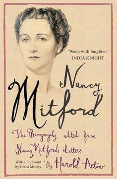 Miss Nancy Mitford - memoir by her dear friend  Harold Acton