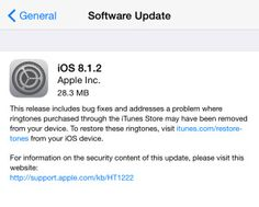 Apple releases iOS 8.1.2 with bug fixes, addresses issue with ringtones purchased through iTunes Store -  Apple has just released iOS 8.1.2 (build number:12B440) for iPhone, iPad and iPod touch. According to the release notes iOS 8.1.2 includes bug fixes andaddresses a problem where ringtone purchased through iTunes Store may have been removed form your device. If you are facing the issue, thenApple notes that users should go to http://www.itunes.com/restore-tones on your