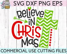 Believe In Christmas svg .eps dxf png Bundle Files and Designs for Silhouette Cameo and Cricut Explore Air Cutting Machines. Commercial Use License Included! ---- Funny Cute SVG, DIY, Quotes Phrases and Sayings, Pretty Girly Girl Designs, Christian Bible Verse, Jesus Is The Reason For The Season, Family Shirt Design Ideas, Christmas Eve Pajama Ideas, SVG Design, SVG File, Mug Design, Shirt Design, Sign Idea, Cricut Air, Small Vinyl Business Tips