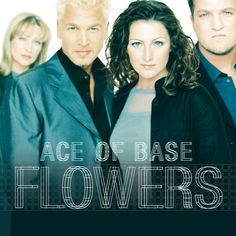 Ace of Base : Flowers