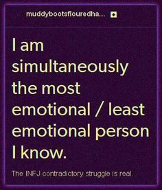This is true for me, but I'm a INTJ, however I do have a tiny bit pf INFJ Infj Mbti, Intj And Infj, Isfj, Mbti Personality, Myers Briggs Personality Types, Libra, Aquarius, Infj Type, Krishnamurti