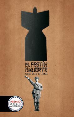 """El festín de la muerte"". Jesús Díez de Palma. Editorial SM. Premio Gran Angular."