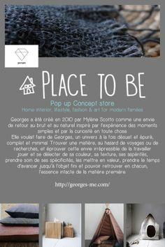 PLACE TO BE, pop-up concept-store de l'agence 2B&Co  |  Georges • Ma Sérendipité