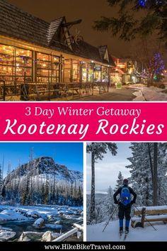What You Can Do on a 3 Day Winter Getaway to the Kootenay Rockies #Kootenays #BritishColumbia #winterfun #skating #skiing #Nordicskiing