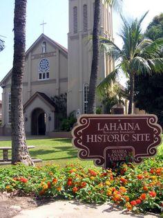Lahaina, Hawaii ~ Church where my grandmother was baptized...