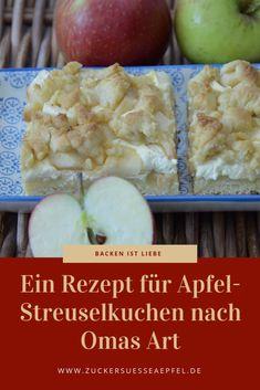 Ein Rezept für Apfel- Streuselkuchen nach Omas Art, Apfelkuchen Rezept, Apfel, Herbst, Backen