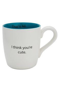 Cute! 'That's All - I Think You're Cute' Mug at Nordstrom.com. A modern, color-pop mug keeps it short and sweet with a cheerful typeset sentiment that speaks for itself.