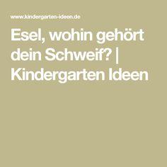 Esel, wohin gehört dein Schweif? | Kindergarten Ideen