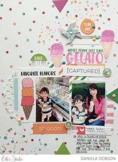 ~ gelato ~ scrapbook layout by Daniela Dobson for Elle's Studio
