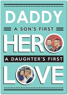 Dads = A son's first hero and a daughter's first love. #father'sDay treat.com