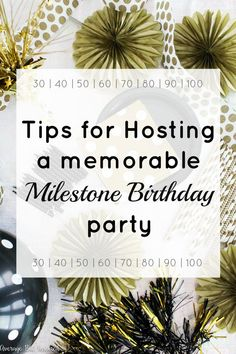 If you're planning or hosting a milestone birthday party, you must read this post! Get five practical tips on hosting a memorable milestone birthday party - whether it's a birthday, birthday, or anything in between! 80th Birthday Party Decorations, 75th Birthday Parties, Birthday Party At Home, Birthday Party Ideas For Adults 30th, Birthday Cakes, Birthday Event Ideas, 50th Birthday Themes, Surprise 30th Birthday, 80th Birthday Gifts