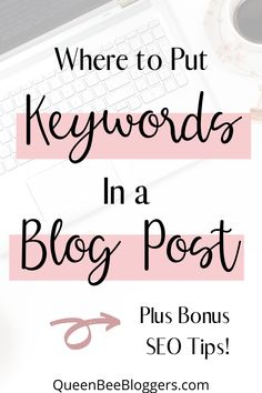 Keyword research for bloggers and where to put keywords in a blog post. Keywords SEO for bloggers, blogging tips, and SEO tips. Blog post layout, blogging for beginners, and Wordpress tips.  #blogplanner #bloggingdeas #keywordslist #keywordsonpinterest Seo Marketing, Content Marketing, Seo For Beginners, Seo Keywords, Blog Planner, Seo Tips, How To Get Rich, Make Money Blogging, Wordpress