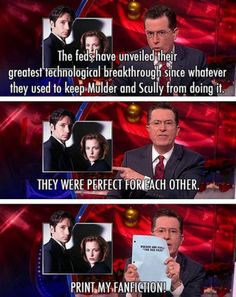 The X-Files | 16 Moments On The Colbert Report That Prove Hes A Bigger Nerd Than You