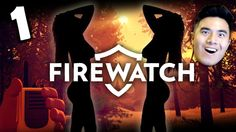 TWO NAKED LADIES!   Firewatch #1