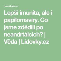 Lepší imunita, ale i papilomaviry. Co jsme zdědili po neandrtálcích? | Věda | Lidovky.cz