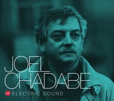 """""""Electric Sound"""" CD by Joel Chadabe Cameron Jones, Music System, Music Composers, Inspire Others, Electronic Music, Orchestra, The Past, Author, Shit Happens"""