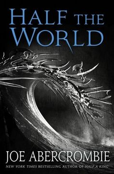 HALF THE WORLD is a guy-friendly YA read. I liked this book even more than the first in the SHATTERED SEA series.