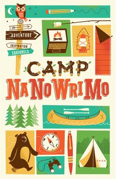 Brave the Woods: Camp NaNoWriMo Brand Identity Brad Woodard, of Brave the Woods, had the oppor­tu­nity to design the Brand Identity and col­lat­eral for this year's Camp NaNoWriMo, which offers online resources and moti­va­tion to help users write a novel in one month. He took inspi­ra­tion from his expe­ri­ence as a camper, back­packer and for­mer Boy Scout to develop every­thing from posters and stick­ers to t-shirts and book­marks. The Office of Letters and Light, who run the project, also di