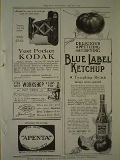 Blue Label Ketchup Curtice Brothers AND Kodak Vest Pocket Camera (1913)