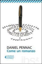Come un romanzo - Pennac Daniel - Libro - Feltrinelli - Universale economica - IBS