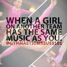 This happened once and the girl only used it cause she forgot hers and wanted to use mine. My face was priceless on my moms iPad video. Gymnastics Problems, Sport Gymnastics, Olympic Gymnastics, Rhythmic Gymnastics, Gymnastics Stuff, Gymnastics Outfits, Funny Gymnastics Quotes, Inspirational Gymnastics Quotes, Gymnastics Posters