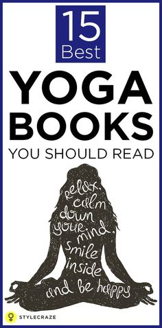 If you are looking forward to knowing the vast range of techniques that constitute yoga, and the ways yoga can profoundly benefit you, there are certain books you can consider reading. Go ahead and read this article to know more about yoga and the top books that deal with it!: