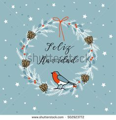 Vintage Merry Christmas , Spanish Feliz Navidad greeting card, invitation. Wreath made of evergreen branches, berries, pine cones and finch bird. Hand drawn vector illustration background.