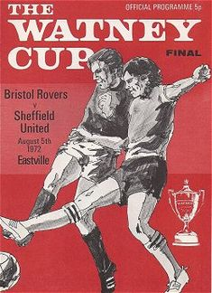 Bristol Rov 0 Sheffield Utd 0 (7-6 pens) in Aug 1972 at a Eastville. The programme cover for the Watney Cup Final.