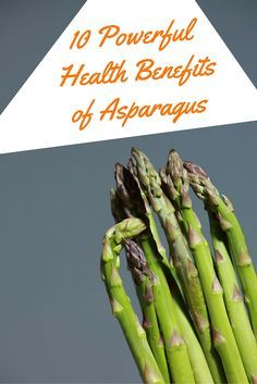 Asparagus is a tasty and satisfying vegetable, but few people are aware of how nutritious this food really is. Whether you are eating it grilled on the side of a steak or steamed, they are full of nutritious vitamins and minerals that can have positive effects on the human body. Please read more about 10 Powerful Health Benefits of Asparagus on eCellulitis.com. #asparagus #healthy #food