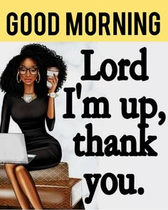 Black Women Quotes, Black Women Art, Black Art, Diva Quotes, Real Quotes, Uplifting Quotes, Positive Quotes, Inspirational Quotes, Morning Blessings