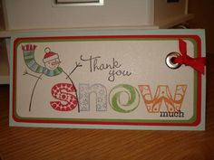 Thank you Snow much by RachelAM - Cards and Paper Crafts at Splitcoaststampers Winter Cards, Snowball, Stamping Up, Holiday Crafts, Toy Chest, Paper Crafts, Simple, Party, How To Make