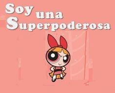 Todas somos superpoderosas : est en nosotras ser mejores, ahora y siempre con fuerza de voluntad se puede ;) | puherock