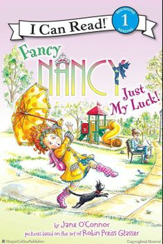 Browse Inside Fancy Nancy: Just My Luck!: I Can Read Level 1 by Jane O'Connor, Illustrated by Robin Preiss Glasser