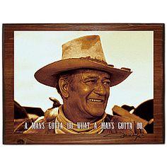 A man's gotta do what a man's gotta do.  John Wayne in The Sons of Katy Elder