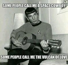 Some people call me a space cowboy...