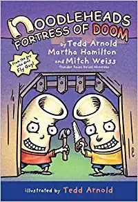 KISS THE BOOK Jr.: Noodleheads: Fortress of Doom by Tedd Arnold, Martha Hamilton and Mitch Weiss.  EARLY READER  Holiday House, 2019.  $16.  9780823440016    BUYING ADVISORY: EL (K-3) – ADVISABLE    AUDIENCE APPEAL: HIGH