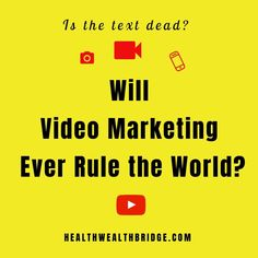 Will Video Marketing Ever Rule the World:Is the text dead? Texts, Digital Marketing, Blogging, How To Remove, Entertainment, Inspired, World, The World, Captions