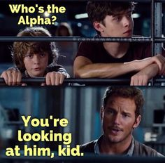 Jurassic World. Owen is the Alpha.