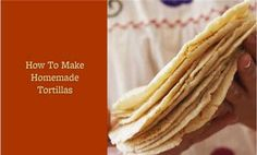 Watch Two-Ingredient Homemade Tortillas Are So Easy! in the  Video