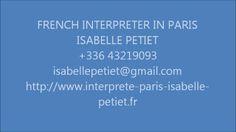 ISABELLE PETIET INTERPRETER IN PARIS CONSECUTIVE INTERPRETATION French, English and Italian.