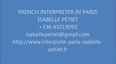 ISABELLE PETIET INTERPRETER IN PARIS CONSECUTIVE INTERPRETATION French, English and Italian.