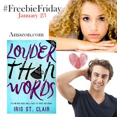 Iris St. Clair: #FreebieFriday LOUDER THAN WORDS is free on Amazon Jan 23rd!