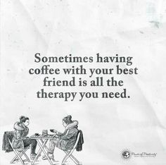 Coffee with your best friend