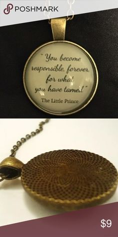 "🆕🎁The Little Prince Glass & Brass Quote Necklace The Little Prince Quote necklace. ""You become responsible forever for what you have tamed."" Glass and brass. Boutique Jewelry Necklaces"