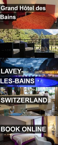 Hotel Grand Hôtel des Bains in Lavey-les-Bains, Switzerland. For more information, photos, reviews and best prices please follow the link. #Switzerland #Lavey-les-Bains #travel #vacation #hotel