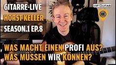 Was macht einen Profi aus? Gitarre Live ►S1 EP.8 Horst Keller