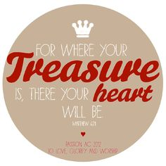 Live in such a way that materialistic things are clearly not your treasure. Store your treasures in heaven. Focus on things with everlasting value. Advice Quotes, Me Quotes, Heart Quotes, Scripture Quotes, Bible Verses, Scriptures, Treasures In Heaven, Girls Bible, Word Poster