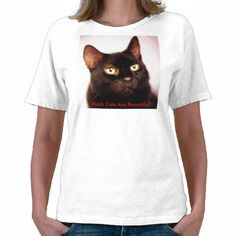 A great t-shirt with the Black Cats Are Beautiful theme.  In sizes Adult S to Adult XL  Need a T-Shirt with my Black Cats Are Beautiful theme to it/ Well here it is! Comes in a variety of sizes and colors  http://www.zazzle.com/black_cats_are_beautiful_t_shirt-235601443793608432?rf=238489577766721716